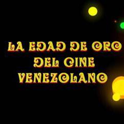 Conozca La Edad de Oro del Cine Venezolano