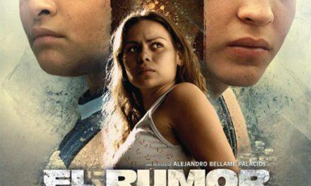 Taquilla del Cine Venezolano: El Rumor…, sólido pero no sobresaliente