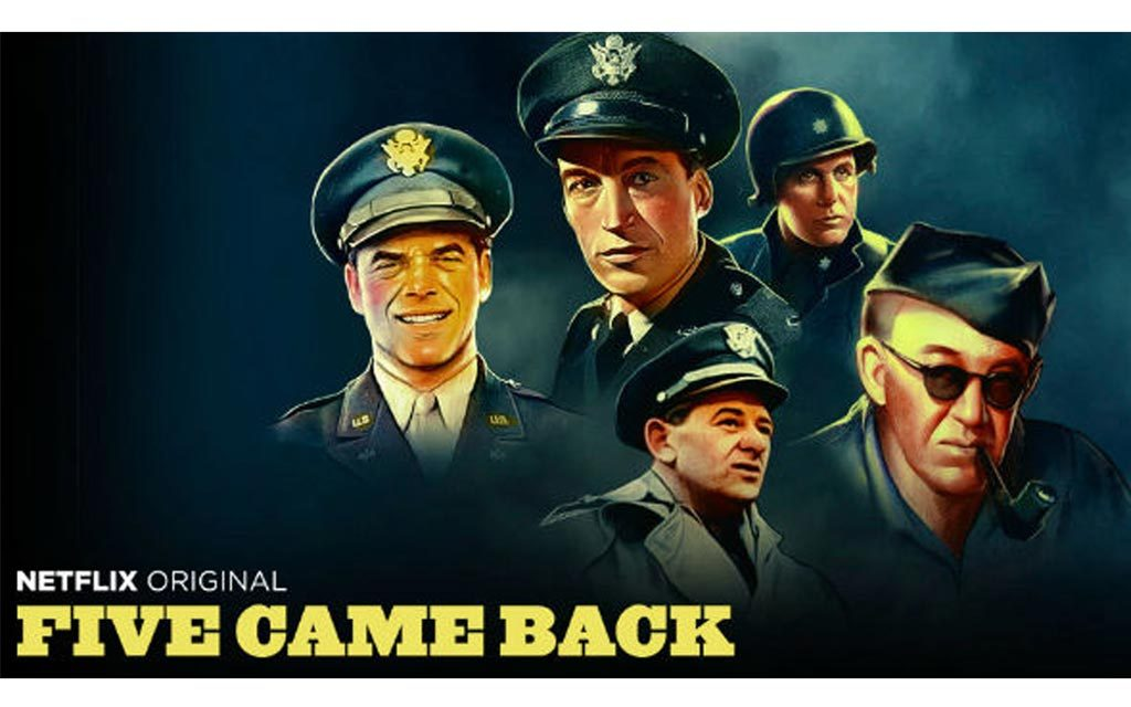 Five Came Back, los cinco que fueron a la guerra y volvieron para contarlo